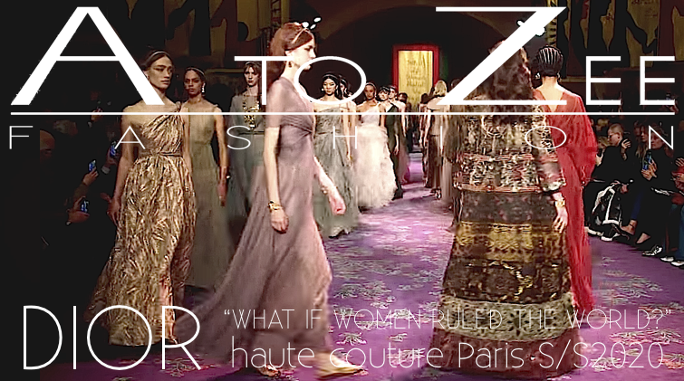 "DIOR                                    ""What if Women Ruled the World?""."