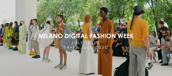 MILANO DIGITAL FASHION WEEK – JULY ISSUE 14/16 JULY 2020