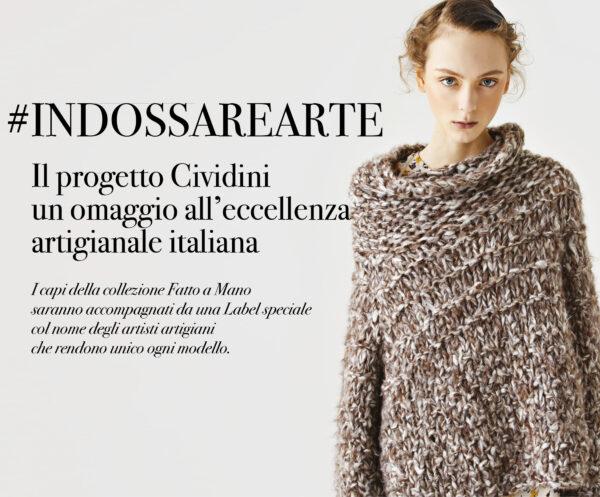 CIVIDINI presenta #INDOSSAREARTE: omaggio all'eccellenza italiana